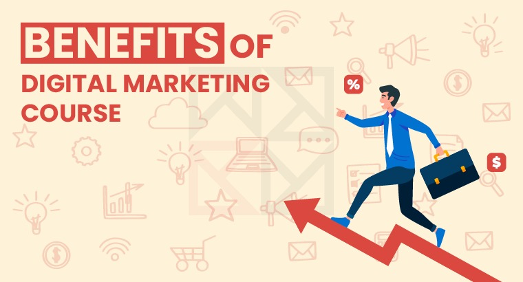 Benefits of Digital Marketing course for students