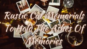 Rustic Cat Memorials To Hold The Ashes Of Memories