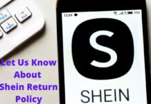 Let Us Know About Shein Return Policy