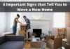 6 Important Signs that Tell You to Move a New Home