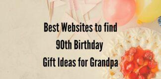 90th birthday gift ideas for grandpa