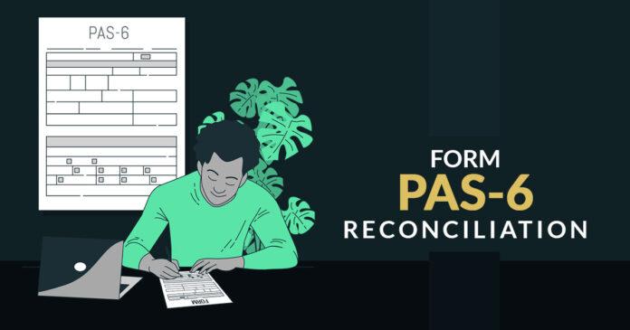 FORM PAS-6 Reconciliation