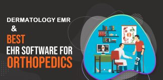 Orthopedics EHR & Dermatology EMR