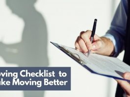 Ultimate Moving Checklist Needed to Make Moving Better