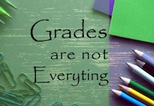 Grades are important but not everything