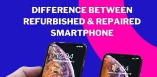Difference between Refurbished & Repaired Smartphone
